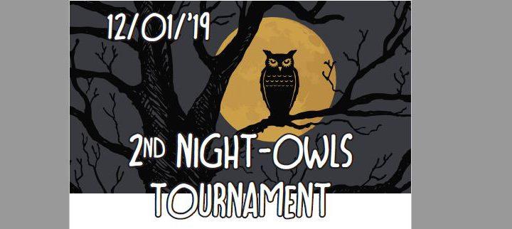 2de editie night owl tournament