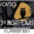 3de editie night owl tournament
