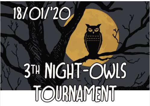 3de editie night owl tournament